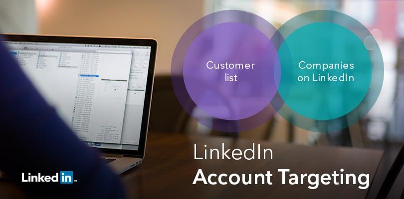 Pubblicità su Linkedin: al via l'Account Targeting